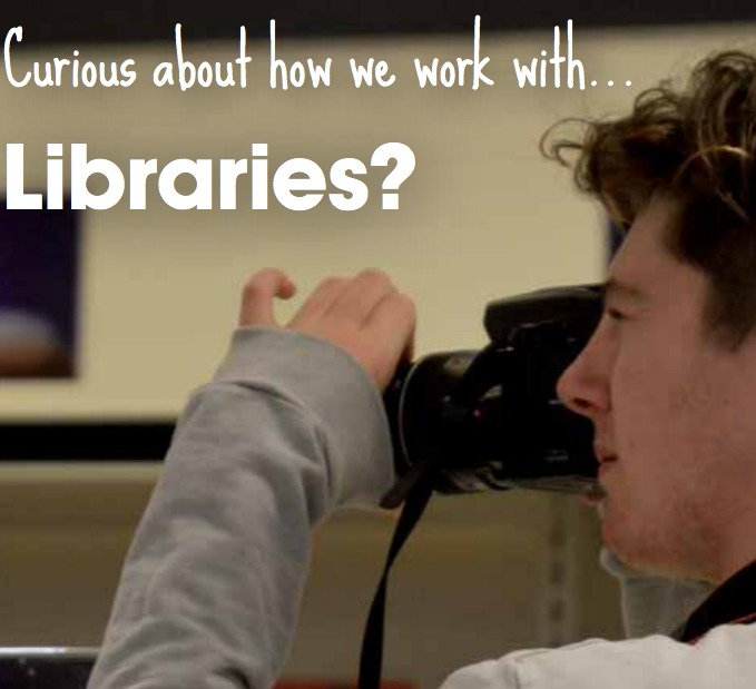 Teenage photographer about to take a picture. Text reads: Curious about how we work with... Libraries?